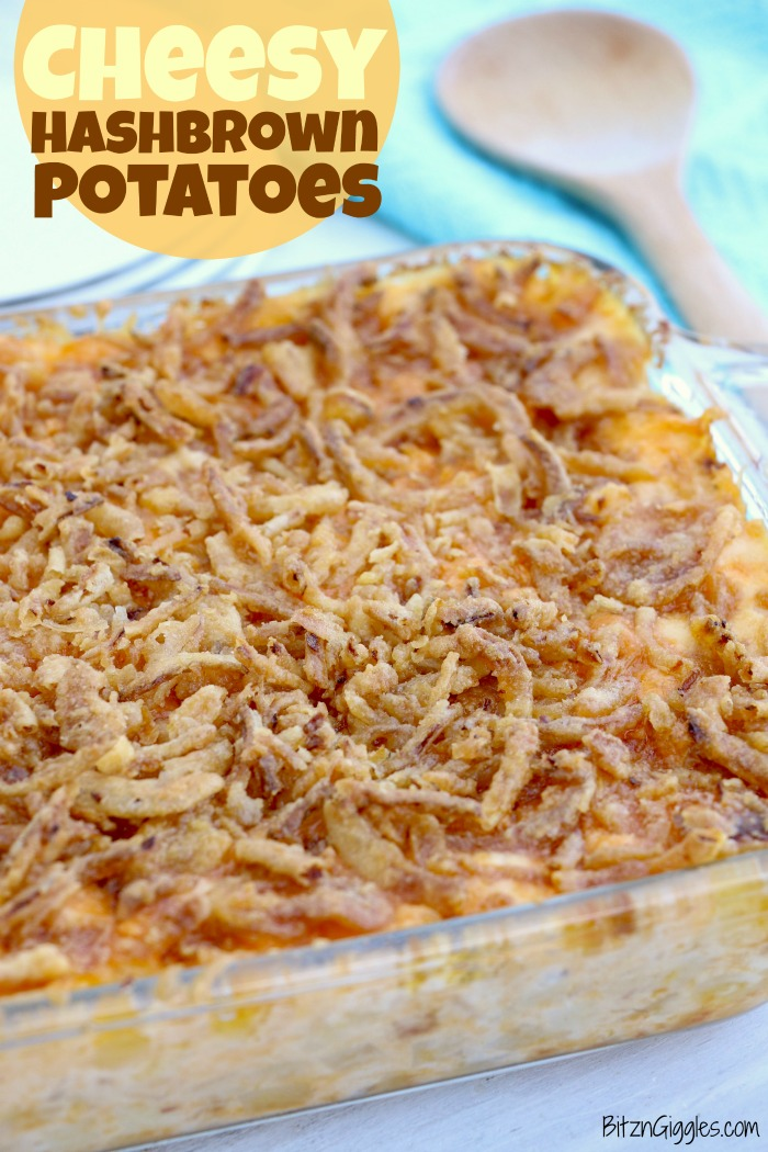 Cheesy Hashbrown Potatoes - Cheesy potato casserole topped with a crunchy French fried onions! One of the best hash brown casserole recipes out there!