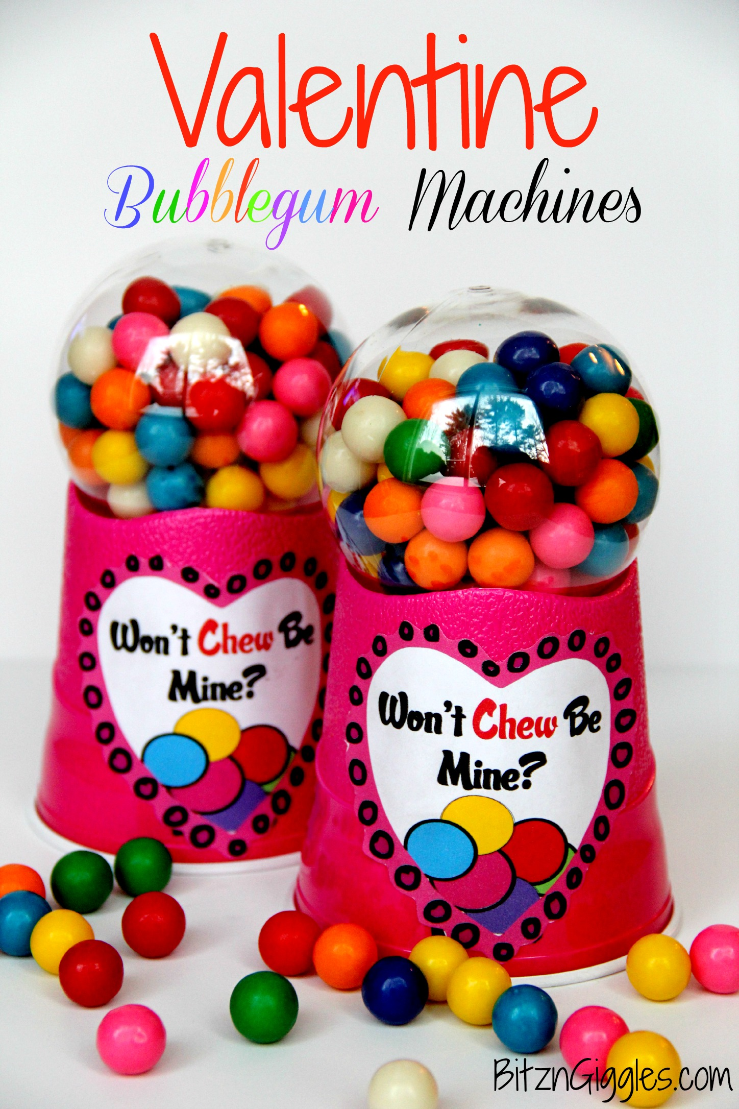 Valentine Bubblegum Machines -  These  DIY bubblegum machines are sure to make your Valentine smile!! They're so easy to make!