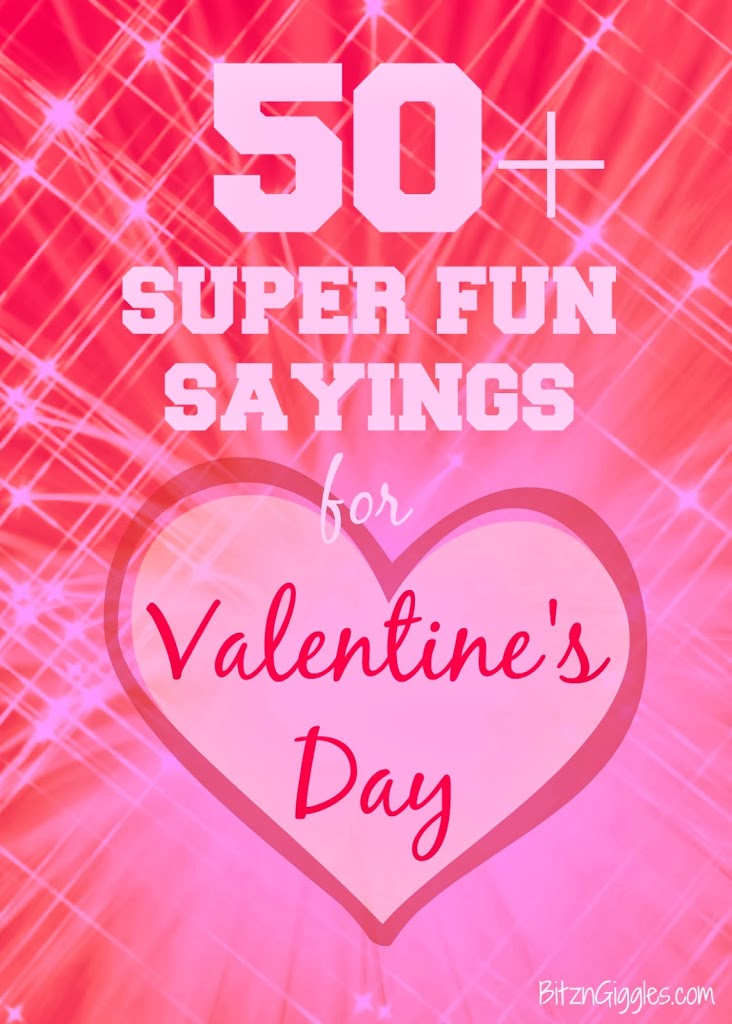 50 super fun sayings for valentines day