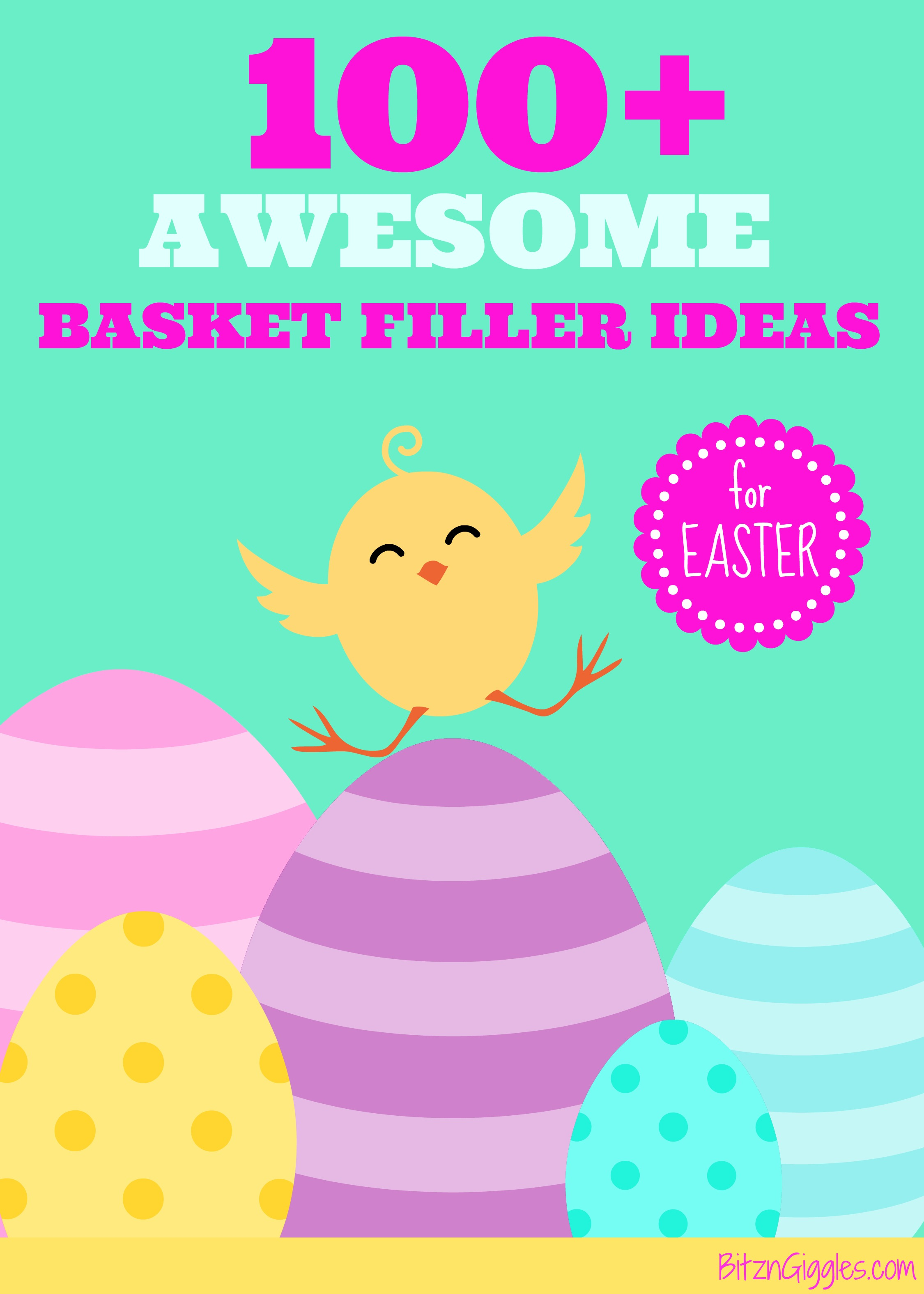 100 awesome easter basket filler ideas bitz giggles 100 awesome easter basket filler ideas dont fill kids baskets with negle