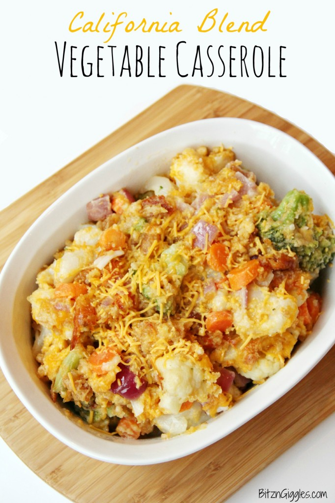 California Blend Vegetable Casserole - Bitz & Giggles