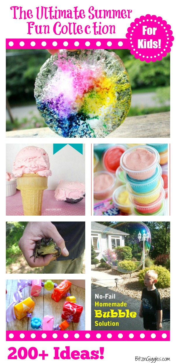 The Ultimate Summer Fun Collection for Kids! Over 200 Ideas!