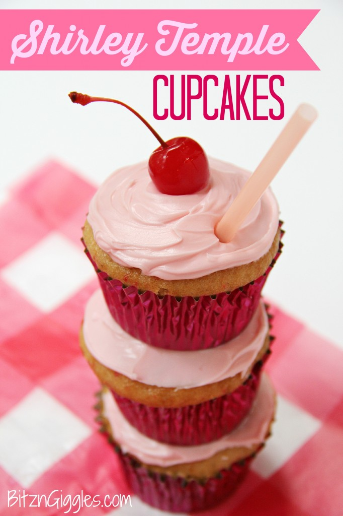 Shirley Temple Cupcakes - Bitz & Giggles