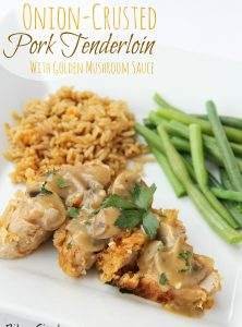 Onion-Crusted Pork Tenderloin With Golden Mushroom Sauce