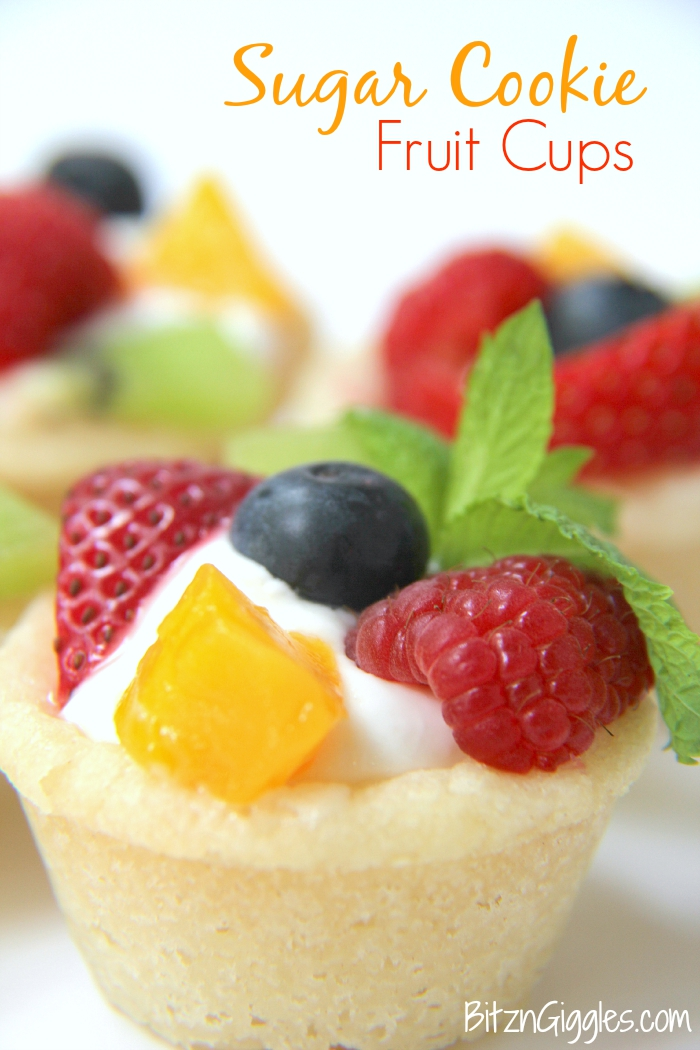 Sugar Cookie Fruit Cups - A bite-sized sugar cookie cup topped with ...