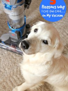 5 Reasons Why I Cut the Cord. . .On My Vacuum