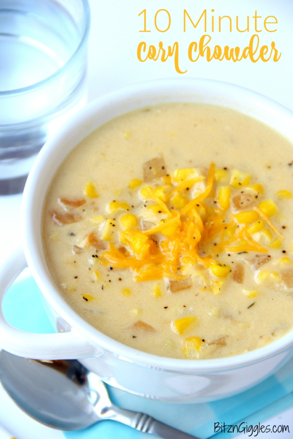 10 Minute Corn Chowder – A delicious, creamy chowder with simple ingredients that comes together in a matter of minutes!