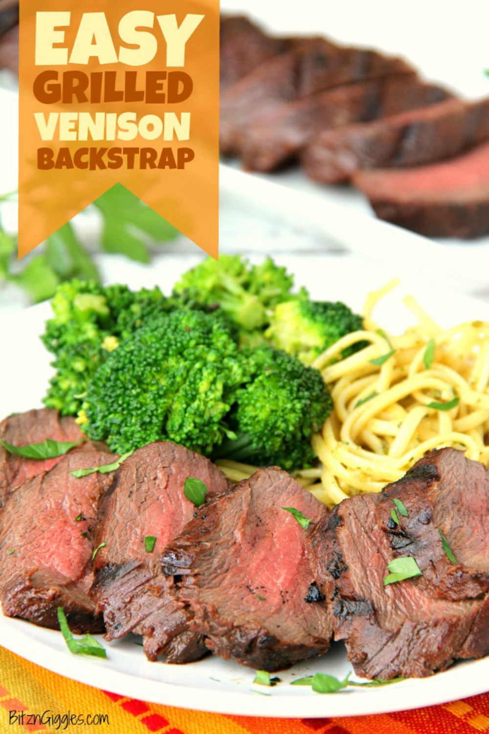 Easy Grilled Venison Backstrap - The best way to prepare venison backstrap! Delicious and flavorful with no gamey taste!