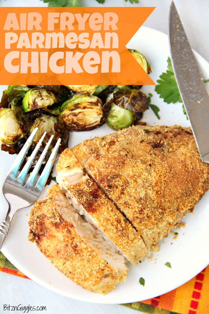 Air Fryer Parmesan Chicken Bitz Giggles
