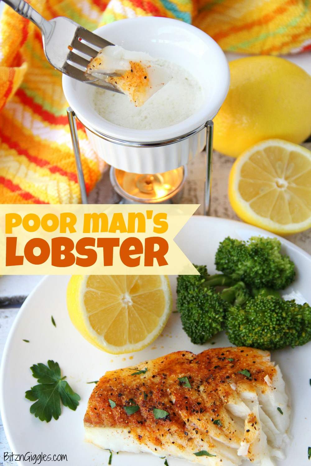 "Poor Man's Lobster - What a great meal to put together for a dinner party or just a quiet night at home. The way this is prepared brings out the freshness in the cod with no ""fishy"" taste. It really does taste like lobster!"